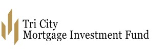 Tri City Mortgage Investment Fund